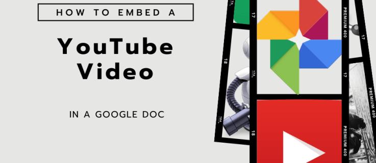 Google ஆவணத்தில் YouTube வீடியோவை எவ்வாறு உட்பொதிப்பது