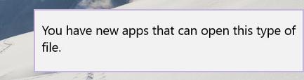 Windows 10에서 '이 유형의 파일을 열 수있는 새 앱이 있습니다'알림을 비활성화하는 방법