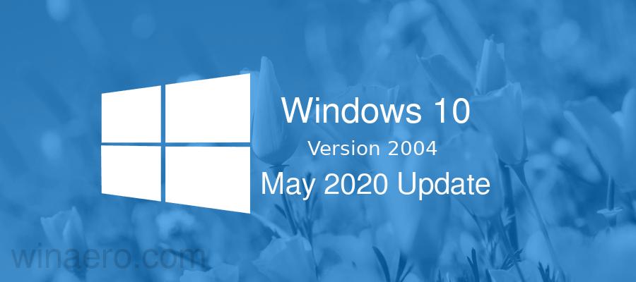 การอัปเดต Windows 10 พฤษภาคม 2020 (20H1) พร้อมสำหรับการเปิดตัวด้วย Build 19041.207